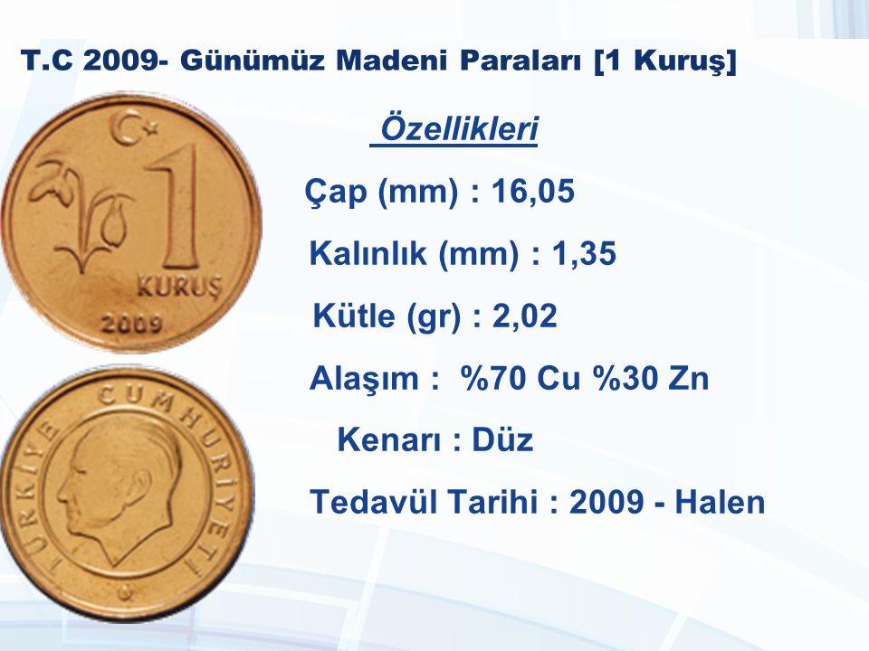 T.C 2009- Günümüz Madeni Paraları [1 Kuruş]